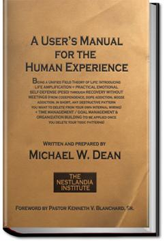 A User's Manual for the Human Experience | Michael W. Dean