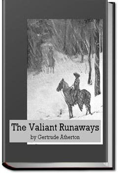 The Valiant Runaways   Gertrude Atherton