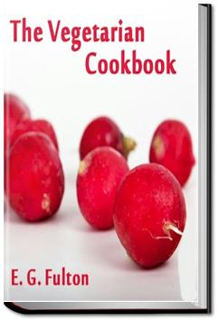 The Vegetarian Cook Book | E. G. Fulton