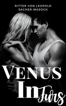 Venus in Furs   Ritter von Leopold Sacher-Masoch