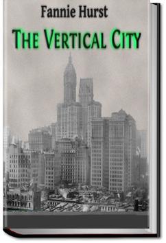 The Vertical City | Fannie Hurst