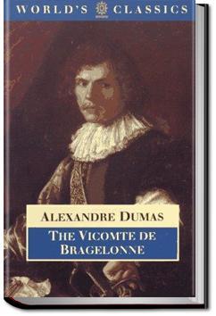 The Vicomte De Bragelonne | Alexandre Dumas