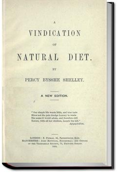 A Vindication of Natural Diet. | Percy Bysshe Shelley