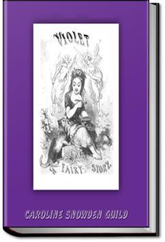 Violet: A Fairy Story | Caroline Snowden Guild