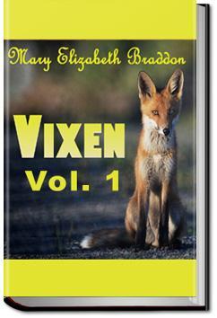 Vixen - Volume 1 | M. E. Braddon