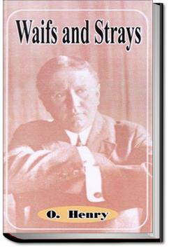 Waifs and Strays | O. Henry