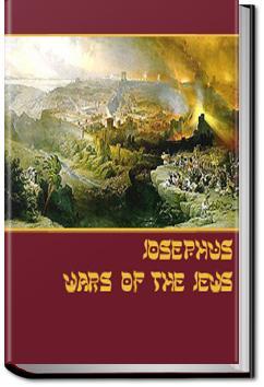 The Wars of the Jews | Flavius Josephus