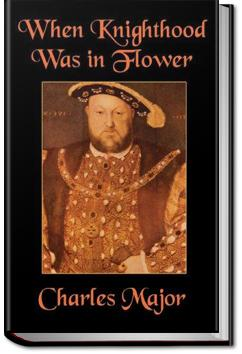 When Knighthood Was in Flower | Charles Major
