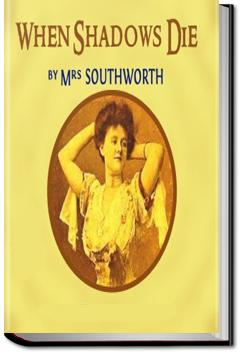 When Shadows Die | E.D.E.N. Southworth
