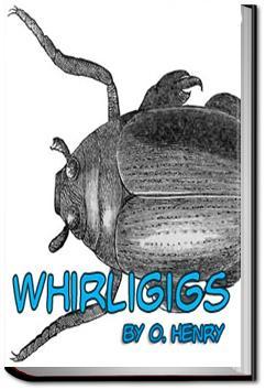 Whirligigs | O. Henry