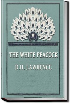 The White Peacock | D. H. Lawrence