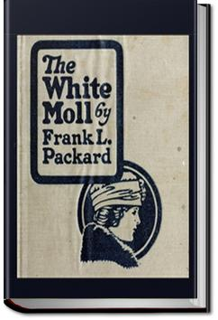 The White Moll   Frank L. Packard