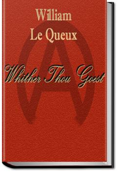 Whither Thou Goest | William Le Queux