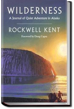 Wilderness: A Journal of Quiet Adventure in Alaska | Rockwell Kent