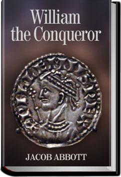 William the Conqueror | Jacob Abbott