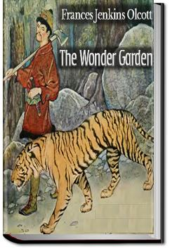 The Wonder Garden | Frances Jenkins Olcott