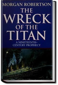 The Wreck of the Titan | Morgan Robertson