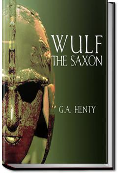 Wulf the Saxon | G. A. Henty