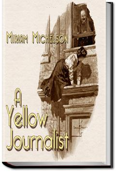 Yellow Journalist | Miriam Michelson