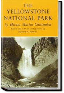The Yellowstone National Park | Hiram Martin Chittenden