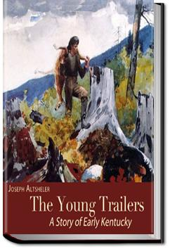 The Young Trailers | Joseph A. Altsheler