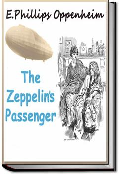 The Zeppelin's Passenger | E. Phillips Oppenheim