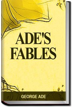 Ade's Fables: Ade George Ade, George Ade ... - amazon.com