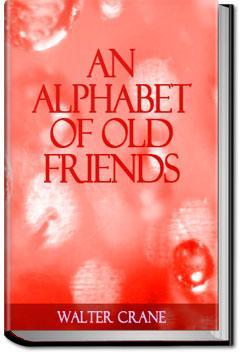 An Alphabet of Old Friends | Walter Crane