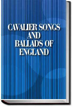 Cavalier Songs and Ballads of England | Charles Mackay