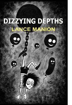 Dizzying Depths | Lance Manion