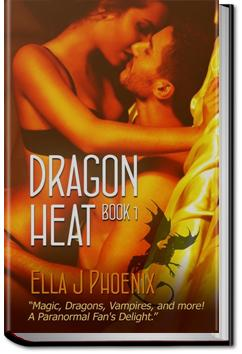 Dragon Heat | Ella J. Phoenix
