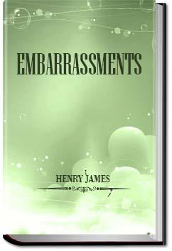 Embarrassments | Henry James