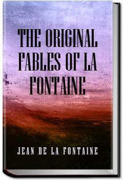 The Original Fables of La Fontaine | Jean de La Fontaine