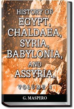 History of Egypt, Syria, Babylonia - Vol 4   Gaston Maspero
