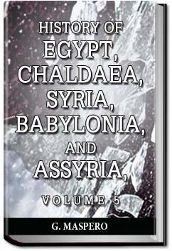 History of Egypt, Syria, Babylonia - Vol 5   Gaston Maspero