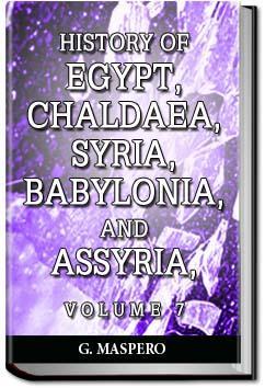 History of Egypt, Syria, Babylonia - Vol 7 | Gaston Maspero