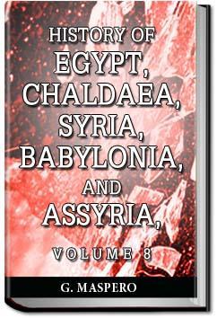 History of Egypt, Syria, Babylonia - Vol 8   Gaston Maspero
