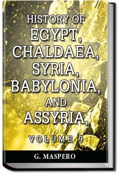 History of Egypt, Syria, Babylonia - Vol 9 | Gaston Maspero