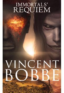 Immortals' Requiem | Vincent Bobbe