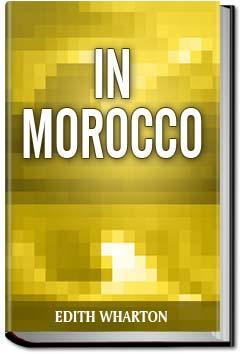 In Morocco | Edith Wharton