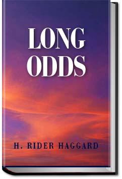 Long Odds | Henry Rider Haggard