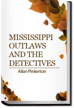 Mississippi Outlaws and the Detectives | Allan Pinkerton