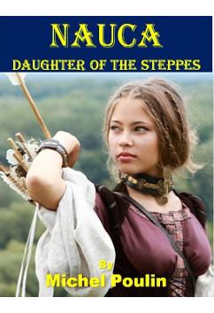 Nauca - Daughter of the Steppes | Michel Poulin