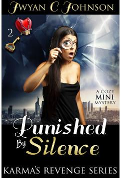 Punished By Silence | Jwyan C. Johnson