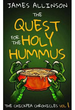 The Quest For The Holy Hummus   James Allinson