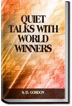 Quiet Talks with World Winners | S. D. Gordon