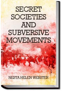 Secret Societies And Subversive Movements | Nesta H  Webster | eBook