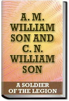 A Soldier of the Legion | A. M. Williamson