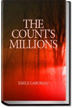 The Count's Millions | Émile Gaboriau
