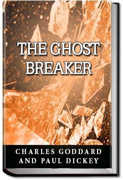 The Ghost Breaker   Charles Goddard and Paul Dickey